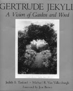 Cover for Gertrude Jekyll: A Vision of Garden and Wood